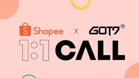 """[分享]200604 """"Shopee X GOT7""""1对1视频通话签名会COMING SOON~"""