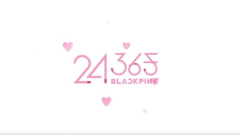 [分享]200808 团综《24/365 with BLACKPINK》E06中字更新,一起准备4周年礼物!