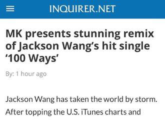 [分享]200709 Inquirer菲律宾主流媒体报道:MK呈现了一首出色的王嘉尔热门曲《100Ways(Remix)》