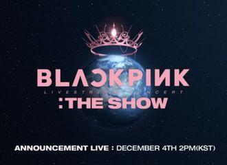 """[新闻]201204 BLACKPINK将于今天下午2点进行""""THE SHOW""""LIVE TALK!"""