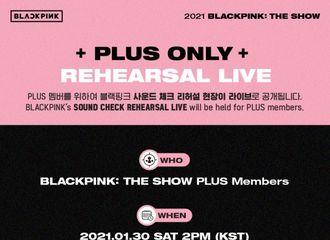 """[新闻]210122 BLACKPINK线上演唱会 """"THE SHOW""""彩排现场将实时公开"""